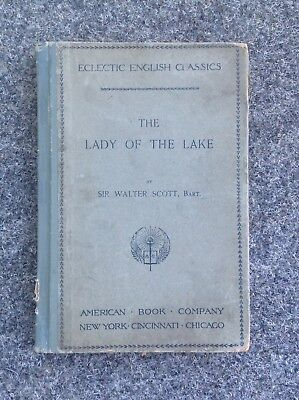 "Eclectic English Classics ""The Lady Of The Lake"" by Sir Walter Scott, Bart. 1893"