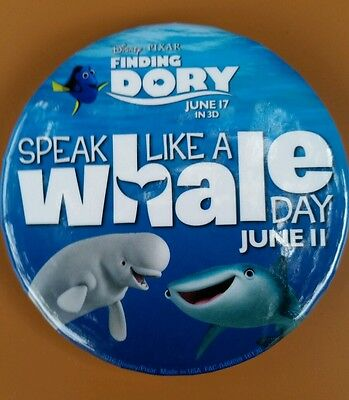Disney Parks FINDING DORY Speak Like A Whale Day Pixar Nemo Button Badge Pin