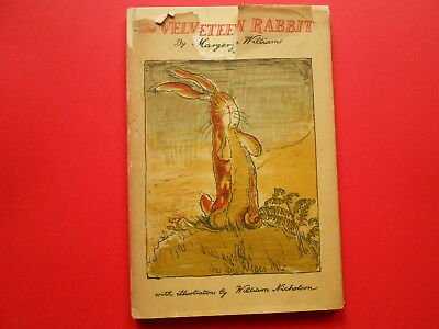 THE VELVETEEN RABBIT or HOW TOYS BECOME REAL - MARGERY WILLIAMS - VINTAGE HC DJ