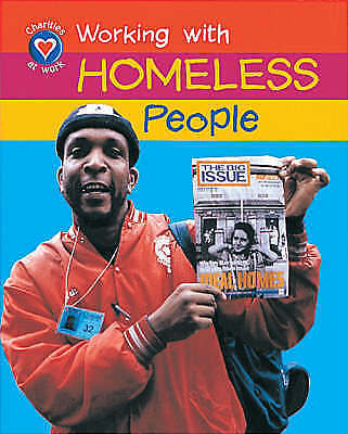 Church, D, Working With Homeless People (Charities at Work), Very Good Book