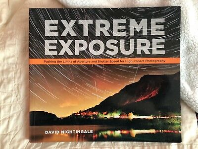 """""""Extreme Exposure"""" Photography Book"""