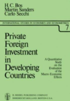 Private Foreign Investment In Developing Countries: A Quantitative Study On T...