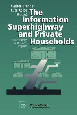 The Information Superhighway And Private Households: Case Studies Of Business...