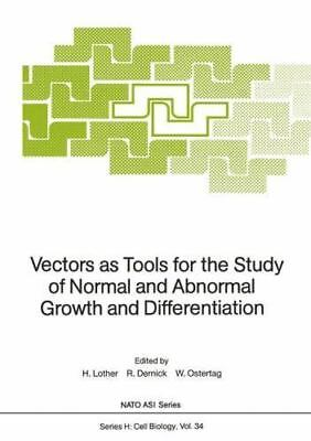 Vectors As Tools For The Study Of Normal And Abnormal Growth And Differentiat...