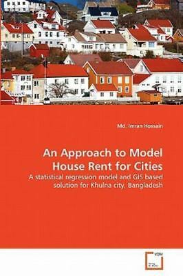 An Approach To Model House Rent For Cities: A Statistical Regression Model An...