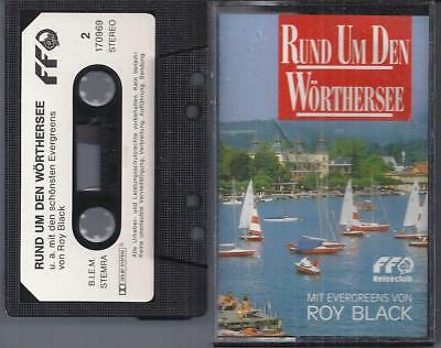 Roy Black - Rund um den Wörthersee - Evergreens (MC)
