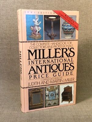 Millers International Antiques Price Guide - 1991 Ed Hardcover Collectors Book