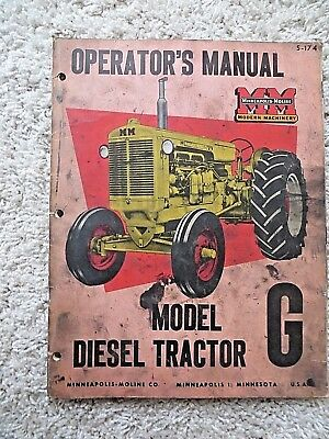 1950's MINNEAPOLIS MOLINE MODEL G DIESEL TRACTOR OPERATOR'S MANUAL