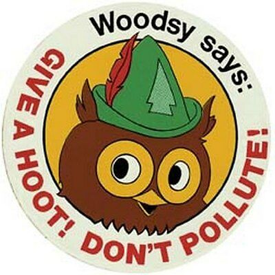 Give A Hoot Don't Pollute  70's style Travel Sticker decal Woodsy environmental