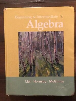 Intermediate algebra by lial hornsby mcginnis fifth custom edition beginning and intermediate algebra 5th edition by lial hornsby and mcginnis fandeluxe Images