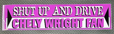 "Chely Wright ""Shut Up and Drive"" RARE Car Bumper Sticker Decal 3x11"" *NEW*"