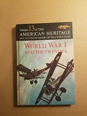 American Heritage History of the United States Volume 13 World War I HC 1963
