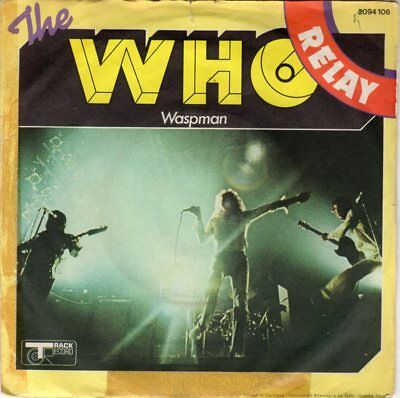 "7"" Single - The Who - Relay / Waspman"