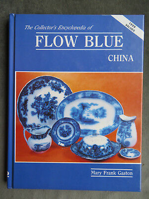 FLOW BLUE CHINA Reference &  Price Guide BOOK  Out Of Print