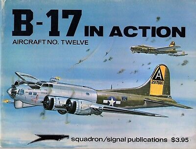 B-17 Flying Fortress in action SQUADRON/SIGNAL Aircraft Nr. 12