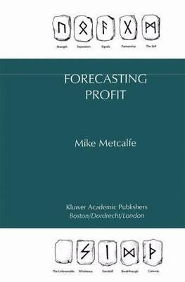 Forecasting Profit: By Mike Metcalfe