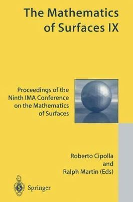 The Mathematics Of Surfaces Ix: Proceedings Of The Ninth Ima Conference On Th...