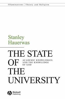 The State of the University: Academic Knowledges and the Knowledge of God: By...