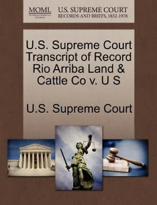 U.S. Supreme Court Transcript Of Record Rio Arriba Land & Cattle Co V. U S