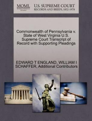 Commonwealth Of Pennsylvania V. State Of West Virginia U.S. Supreme Court Tra...