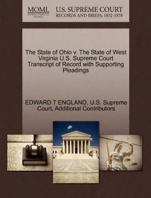 The State Of Ohio V. The State Of West Virginia U.S. Supreme Court Transcript...