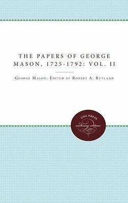 The Papers Of George Mason, 1725-1792: Volume Ii (published For The Omohundro...