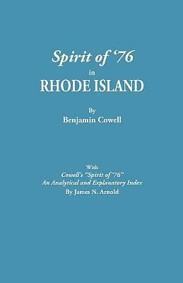 Spirit Of '76 In Rhode Island [published] With Cowell's spirit Of '76: An Ana...
