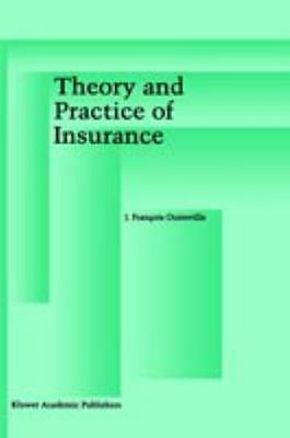 Theory and Practice of Insurance: By J Francois Outreville