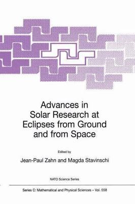 Advances in Solar Research at Eclipses from Ground and from Space