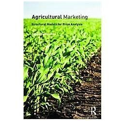 Agricultural Marketing: Structural Models for Price Analysis: By Vercammen, J...
