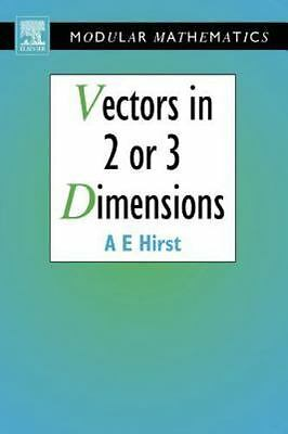 Vectors in Two or Three Dimensions: By Ann Hirst