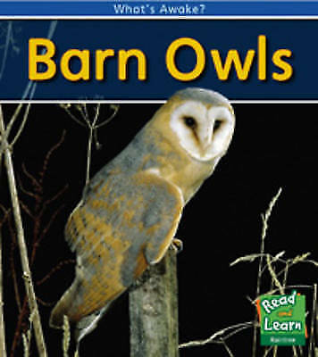 Whitehouse, Patricia, Barn Owls (What's Awake?), Very Good Book
