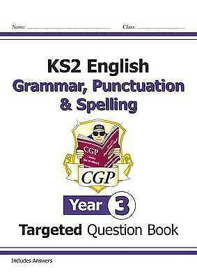 KS2 English Targeted Question Book: Grammar, Punctuation & Spelling - Year 3...