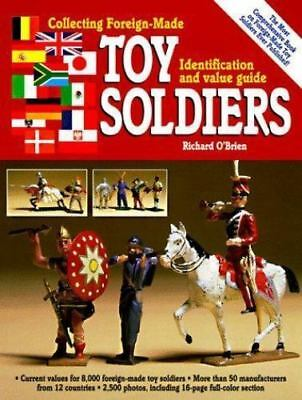 """O'brien """"collecting Foreign-Made Toy Soldiers"""" 1997 Vg 8000 Soldiers, 2500 Pix"""