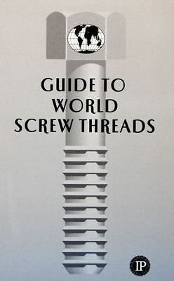 Guide to World Screw Threads