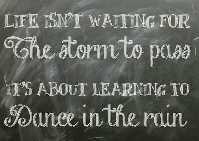Dance In The Rain Quote 1036 Photo Picture Poster Print Art A0 A1