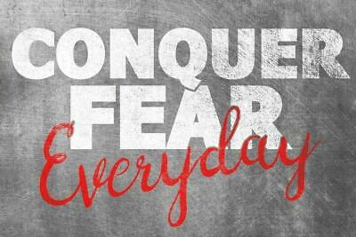 Conquer Fear Motivation Gym Work Quote Art Giant Poster - A5 A4 A3 A2 A1 A0 Size