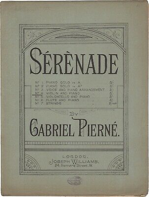 PIERNÉ GABRIEL Spartito Musica SERENADE Violino Piano Williams London 1897ca