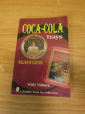 Coca -Cola Trays Book By William Mcclintock U-21
