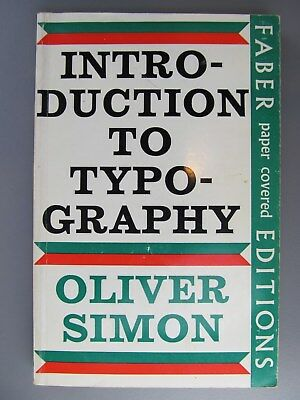 Introduction to Typography, by Oliver Simon, 1969