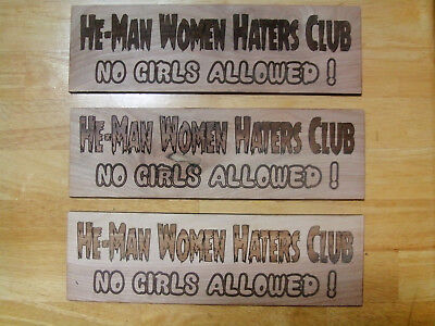 Wood Sign Plaque - He-Man Woman Haters Club - Dilly Man Cave Bar