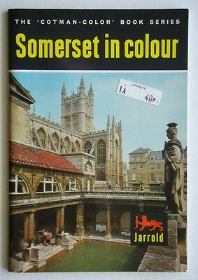 SOMERSET IN COLOUR COTMAN-COLOR BOOK SERIES c.1965 GUIDE