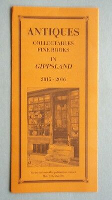 Antiques Collectables Fine Books In Gippsland 2015-2016  Brochure