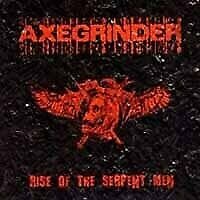 Axegrinder Rise Of The Serpent Men Vinyl LP NEW sealed