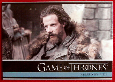 GAME OF THRONES - KISSED BY FIRE - Season 3, Card #14 - Rittenhouse 2014