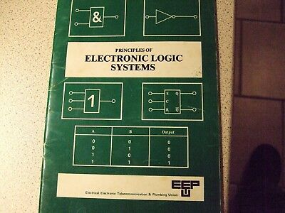 Booklet On The Principals Of Electronic Logic Systems By The Eeptu