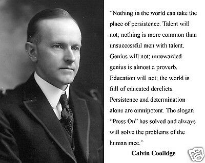 """Calvin Coolidge """"persistence"""" Quote Leadership Motivational 11 x 14 Photo"""