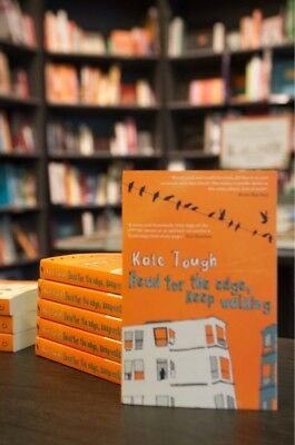 Head for the Edge, Keep Walking by Kate Tough  -- signed by the author!
