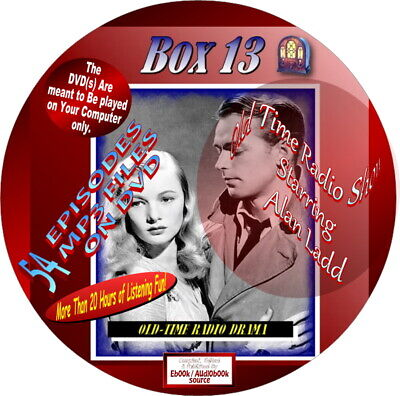 Box 13 Old Time Radio Show Starring Alan Ladd - 52 Episodes - Mp3 Files On Dvd