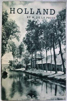 HOLLAND THE NETHERLANDS TOURISM TRAVEL SOUVENIR BROCHURE GUIDE 1930s VINTAGE